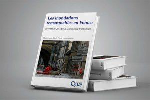Édition de l'ouvrage Les inondation remarquables en France pour Quae